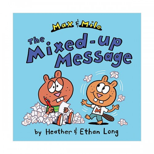 Max and Milo : Max & Milo The Mixed-up Message (Hardcover)