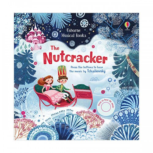 Usborne Musical Books : The Nutcracker (Board book, 영국판)