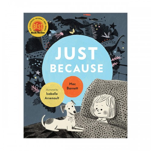 Mac Barnett : Just Because (Hardcover)