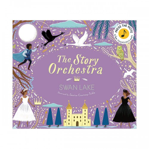 The Story Orchestra : Swan Lake (Hardcover, Sound Book, 영국판)