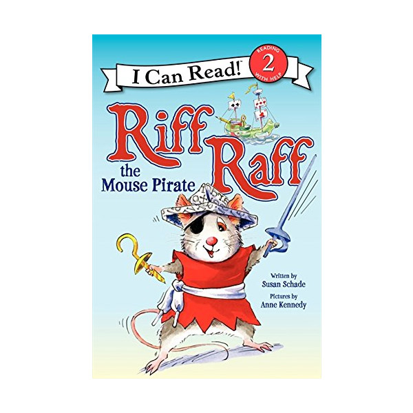 RL 2.2 : I Can Read Book Level 2 : Riff Raff the Mouse Pirate (Paperback)