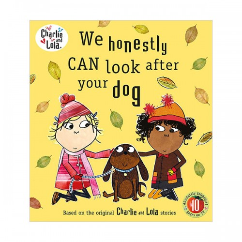 Charlie and Lola : We Honestly Can Look After Your Dog (Paperback, 영국판)