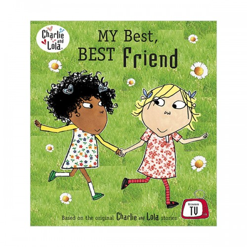 Charlie and Lola : My Best, Best Friend (Paperback, 영국판)