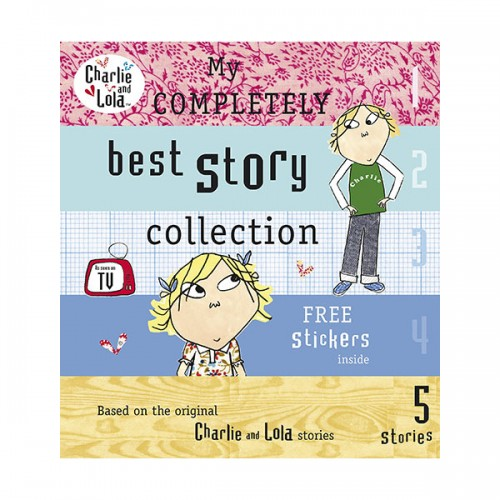 Charlie and Lola : My Completely Best Story Collection (Hardcover, 영국판)