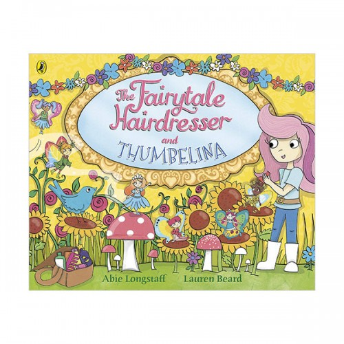 Fairytale Hairdresser : The Fairytale Hairdresser and Thumbelina (Paperback, 영국판)