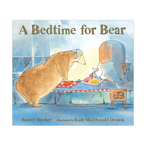 Bear and Mouse : A Bedtime for Bear (Paperback)