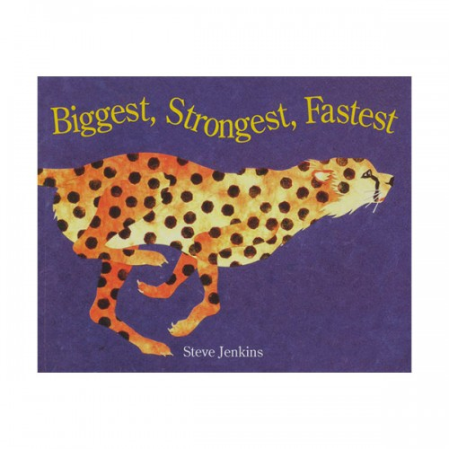 Biggest, Strongest, Fastest (Paperback)