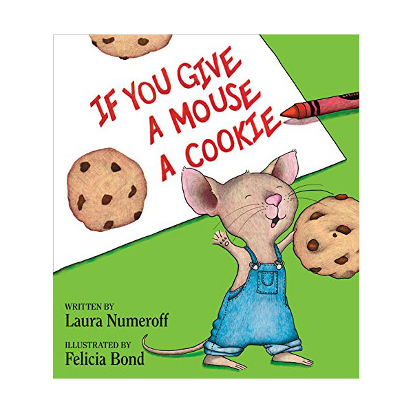 If You Give a Mouse a Cookie Book (Hardcover)