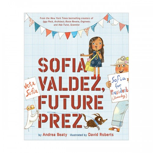The Questioneers : Sofia Valdez, Future Prez (Hardcover)