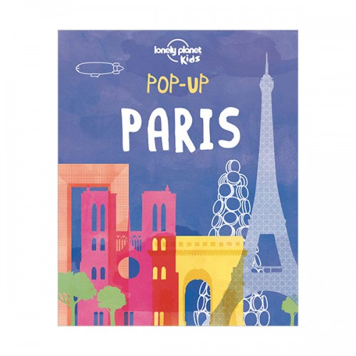 Lonely Planet Kids : Pop-up Paris (Board book)