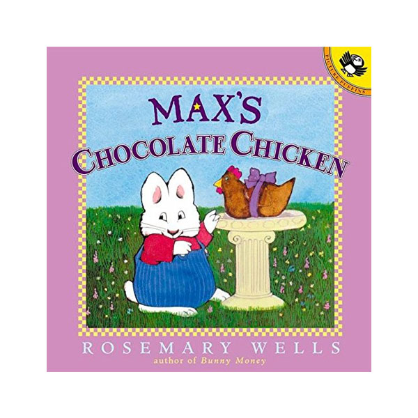 ★북슐랭★ Max and Ruby : Max's Chocolate Chicken (Paperback)