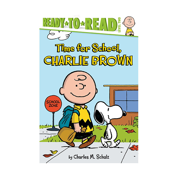 Ready to Read Level 2 : Peanuts : Time for School, Charlie Brown (Paperback)