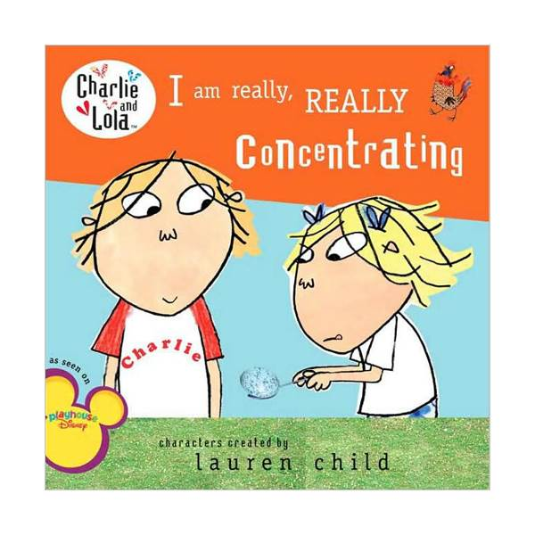 Charlie and Lola : I Am Really, Really Concentrating (Paperback)