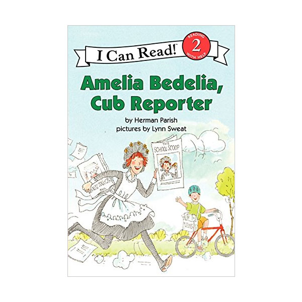 I Can Read Level 2 : Amelia Bedelia, Cub Reporter (Paperback)