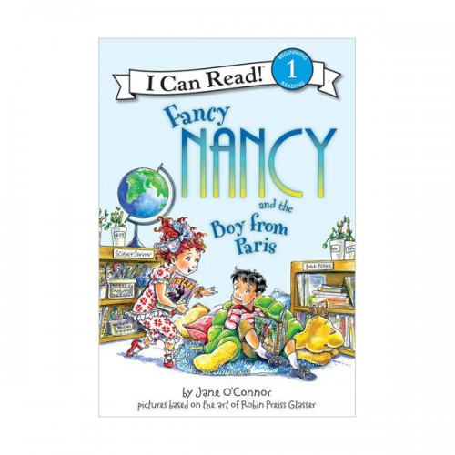 I Can Read Level 1 : Fancy Nancy and the Boy from Paris (Paperback)