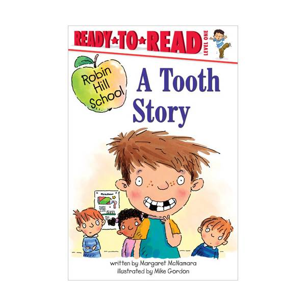 Ready To Read Level 1 : Robin Hill School : Tooth Story (paperback)