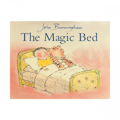 John Burningham : The Magic Bed : 마법 침대 (Paperback, 영국판)