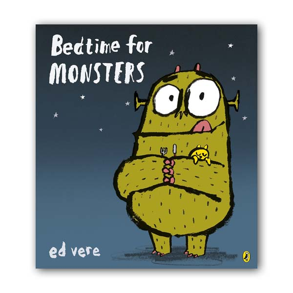 Ed Vere : Bedtime for Monsters (Paperback, 영국판)