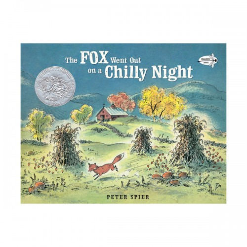 [1971 칼데콧] The Fox Went Out on a Chilly Night : 추운 밤에 여우가 (Paperback)