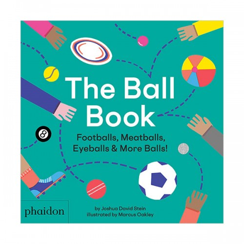 The Ball Book : Footballs, Meatballs, Eyeballs & More Balls! (Paperback, 영국판)