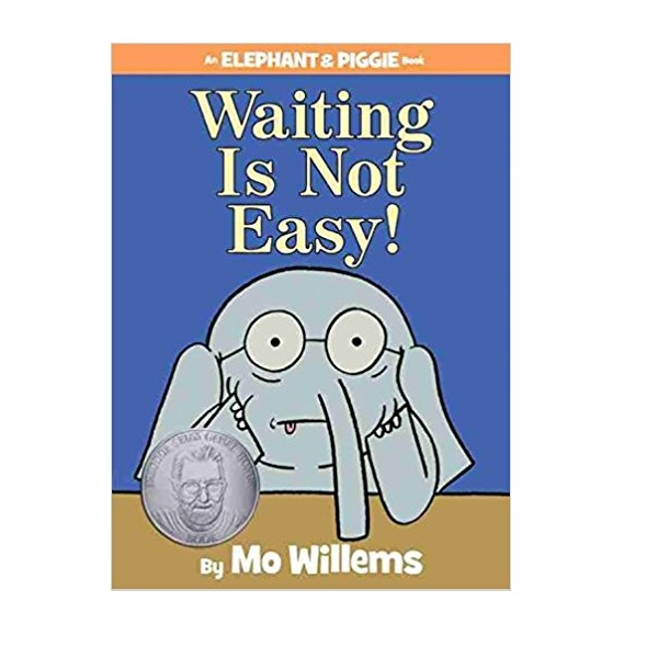 Elephant and Piggie : Waiting Is Not Easy! (Hardcover)