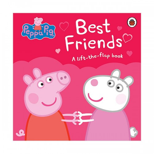 ★키즈코믹콘★Peppa Pig : Best Friends : A Lift-the-Flap Book (Board book, 영국판)