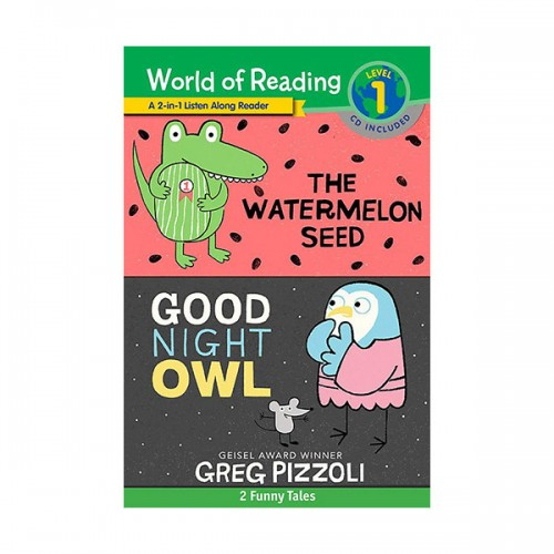 ★북슐랭★ World of Reading Level 1 : The Watermelon Seed, Good Night Owl (2종 합본, Paperback & CD)