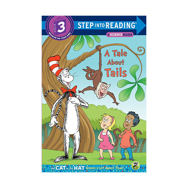 Step into Reading 3단계 : Dr. Seuss The Cat in the Hat : A Tale About Tails (Paperback)