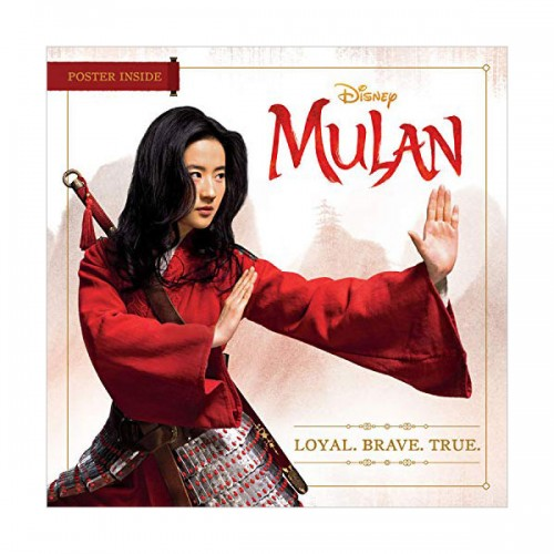 Mulan : Loyal. Brave. True. (Paperback)