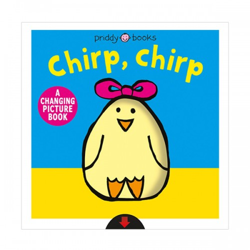 A Changing Picture Book : Chirp, Chirp (Board book)