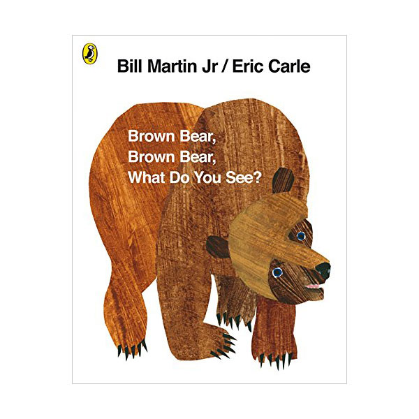 Brown Bear, Brown Bear, What Do You See? (Paperback, 영국판)