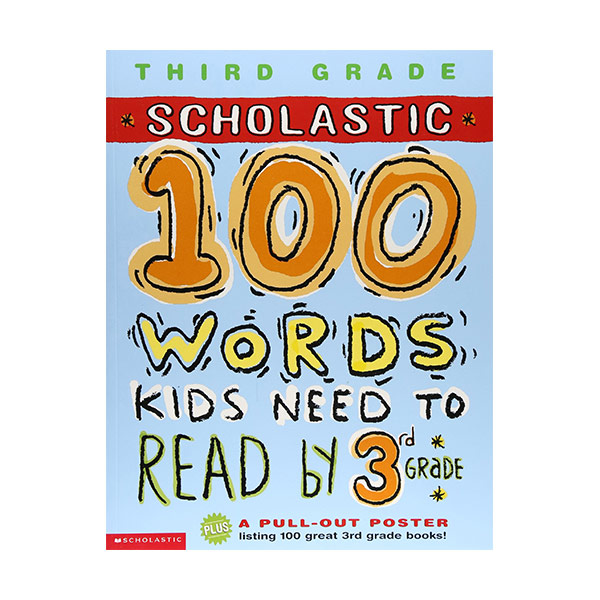 [3rd Grade] Scholastic 100 Words Kids Need to Read by 3nd Grade (Paperback)
