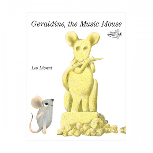 Leo Lionni : Geraldine, The Music Mouse (Paperback)