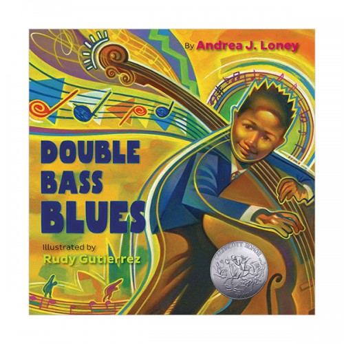 (~4/26★할인)[2020 칼데콧] Double Bass Blues (Hardcover)