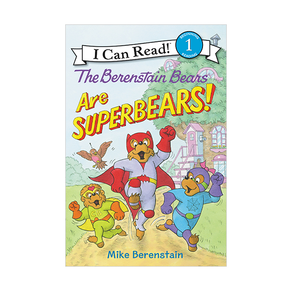 I Can Read Level 1 : The Berenstain Bears Are SuperBears! (Paperback)