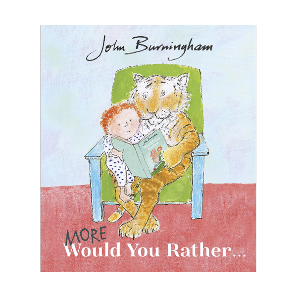 John Burningham : More Would You Rather (Paperback, 영국판)