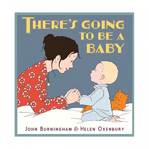 John Burningham : There is Going to Be a Baby (Paperback, 영국판)