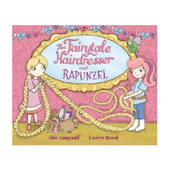 Fairytale Hairdresser : The Fairytale Hairdresser and Rapunzel (Paperback, 영국판)