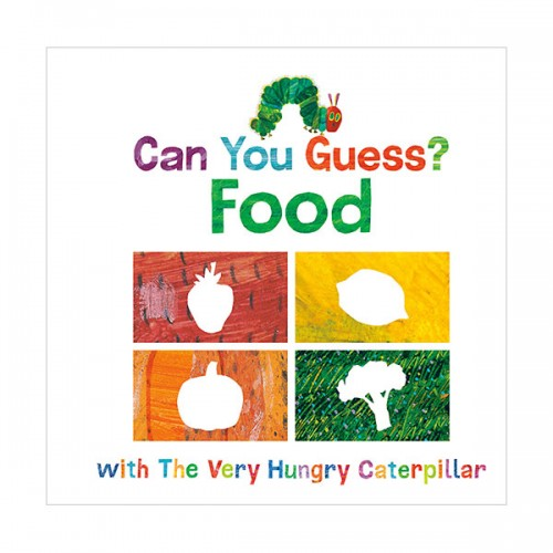 [에릭칼] Can You Guess? : Food with The Very Hungry Caterpillar (Board book)