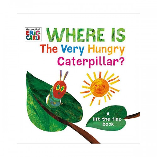 [에릭칼] Where Is The Very Hungry Caterpillar? : A Lift-the-Flap Book (Board book)