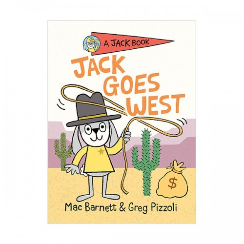A Jack Book #04 : Jack Goes West (Hardcover)