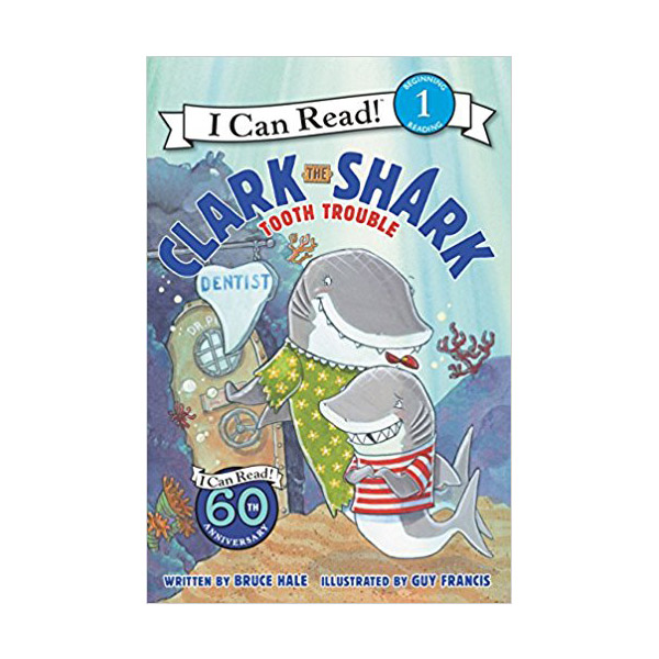 I Can Read Level 1 : Clark the Shark : Tooth Trouble (Paperback)