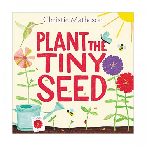 Plant the Tiny Seed (Hardcover)