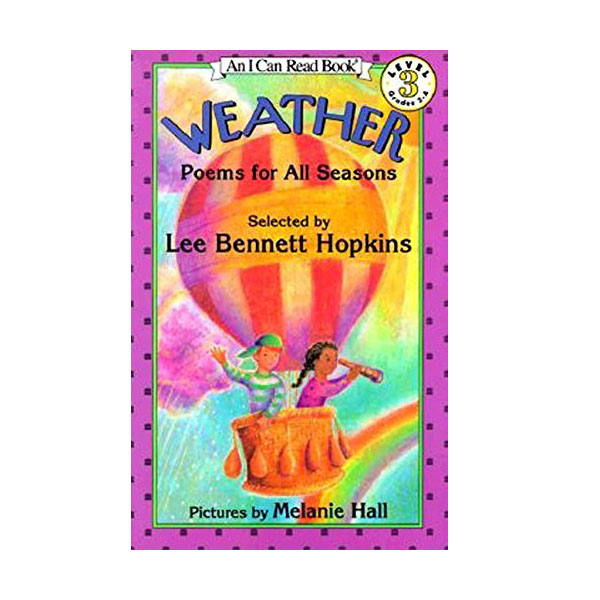 An I Can Read Level 3 : Weather : Poems for All Seasons (Paperback)