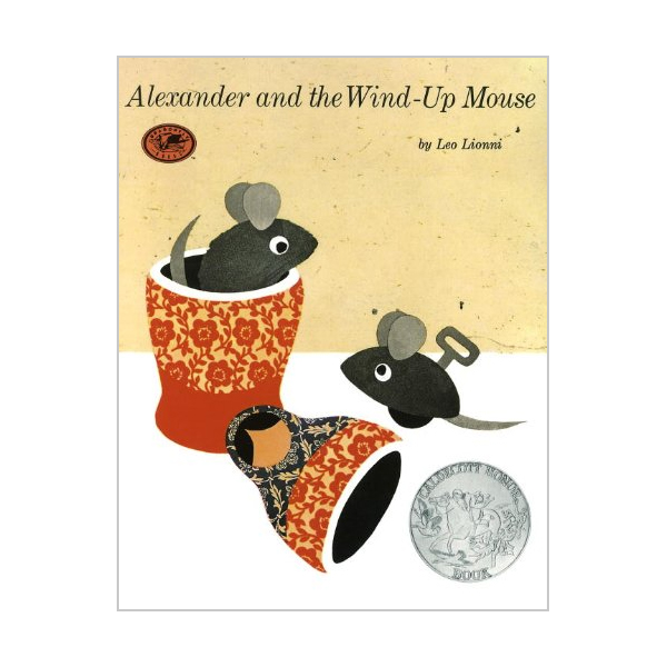 [1970 칼데콧] Alexander and the Wind-Up Mouse : 알렉산더와 장난감 쥐 (Paperback)