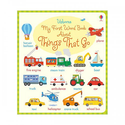 My First Word Book About Things That Go (Board book, 영국판)