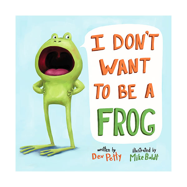 I Don't Want to Be a Frog (Board book)
