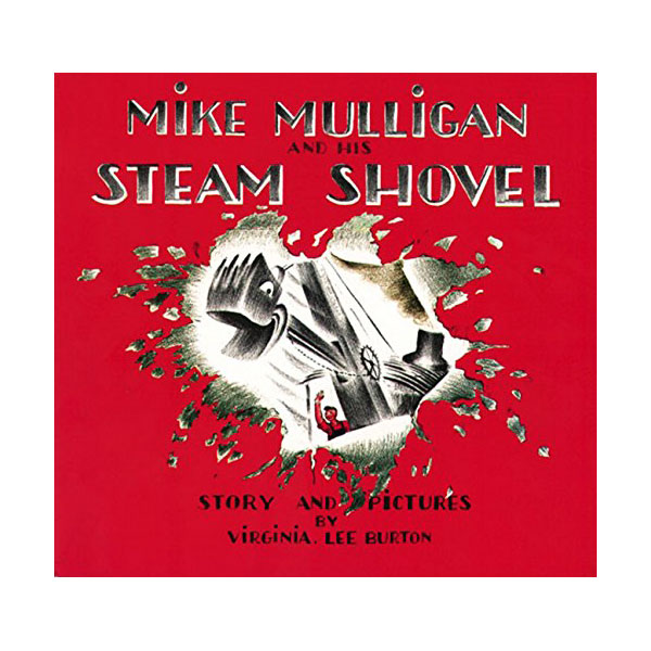 Mike Mulligan and His Steam Shovel (Paperback)