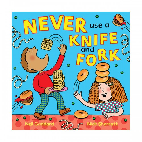 Never Use a Knife and Fork (Paperback, 영국판)