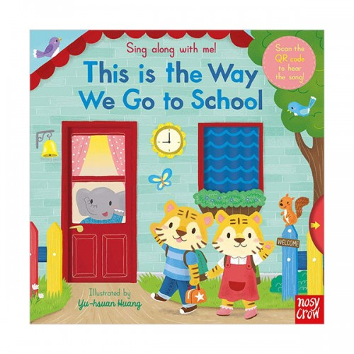 Sing Along With Me : This is the Way We Go to School (Board book, 영국판)